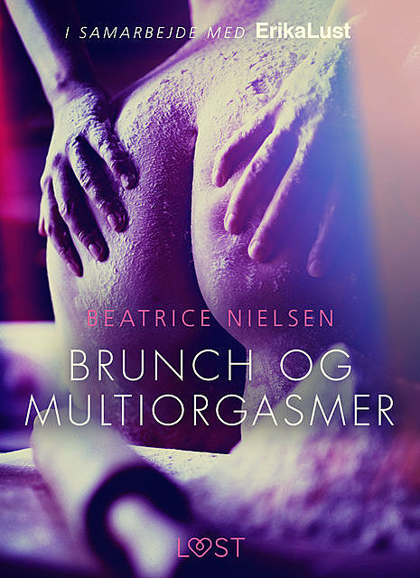 Brunch og multiorgasmer, Beatrice Nielsen