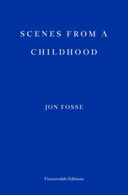Scenes from a Childhood, Jon Fosse