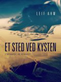 Et sted ved kysten, Leif Ahm