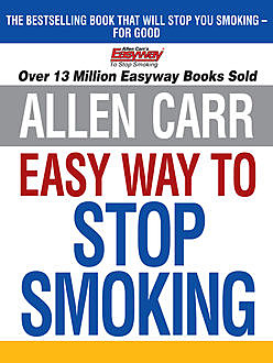 Allen Carr's Easy Way to Stop Smoking, Allen Carr