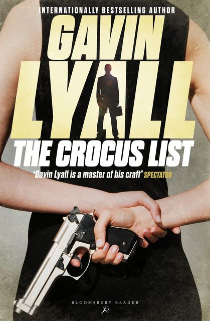 The Crocus List, Gavin Lyall