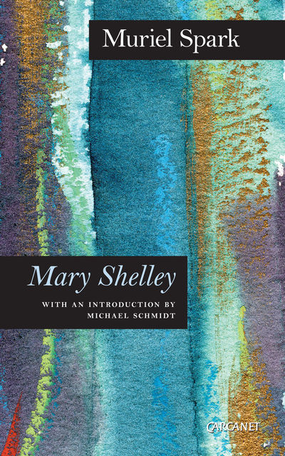 Mary Shelley, Muriel Spark