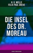 Die Insel des Dr. Moreau (Science-Fiction-Klassiker), Herbert George Wells, Felix Paul Greve