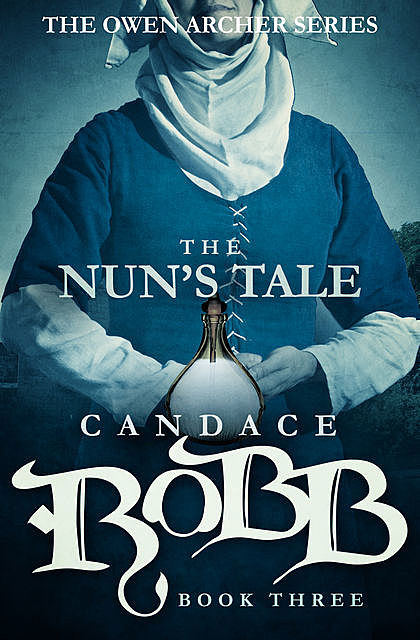 The Nun's Tale, Candace Robb