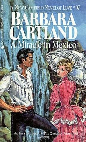 Cudo u Mexiku, Barbara Cartland