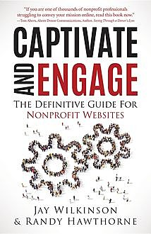 Captivate and Engage, Jay Wikinson, Randy Hawthorne