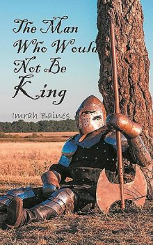 The Man Who Would Not Be King, Imrah Baines