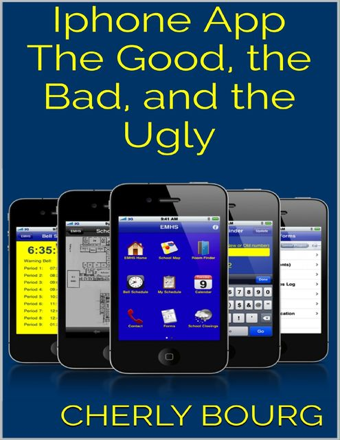 Iphone App: The Good, the Bad, and the Ugly, Cherly Bourg