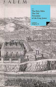The Old Testament of the King James Bible, Several Authors