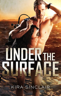 Under The Surface, Kira Sinclair