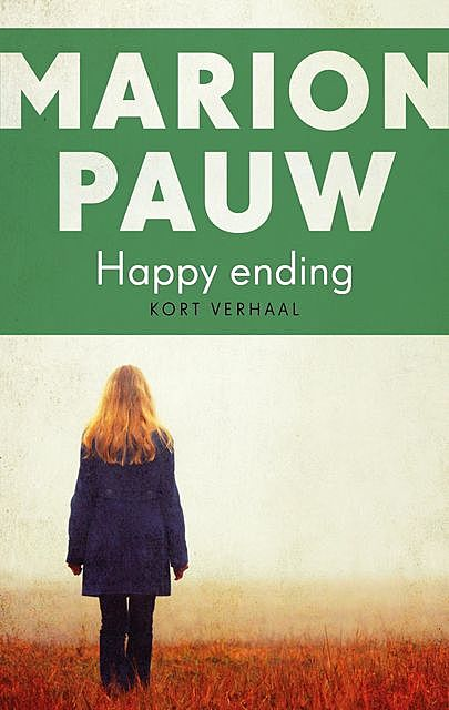 Happy ending, Marion Pauw