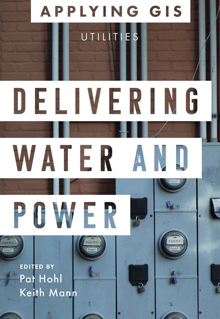 Delivering Water and Power, Keith Mann, Pat Hohl