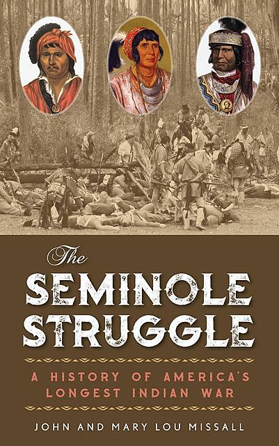 The Seminole Struggle, John Missall, Mary Lou Missall