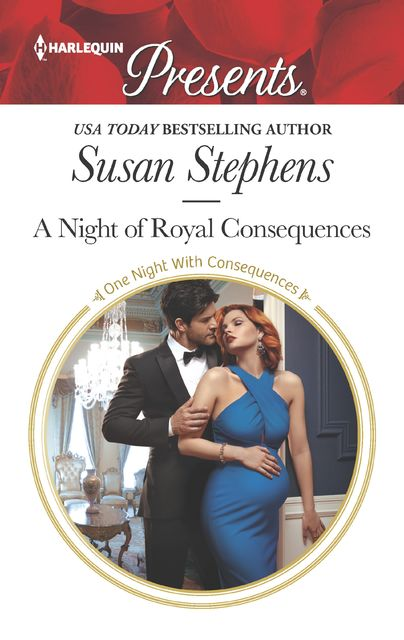 A Night of Royal Consequences, Susan Stephens