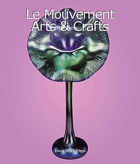 Le Mouvement Arts & Crafts, Oscar Lovell Triggs