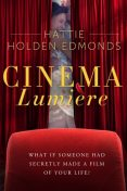 Cinema Lumiére, Hattie Holden Edmonds