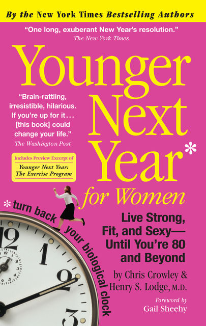 Younger Next Year for Women, Chris Crowley, Henry S.Lodge