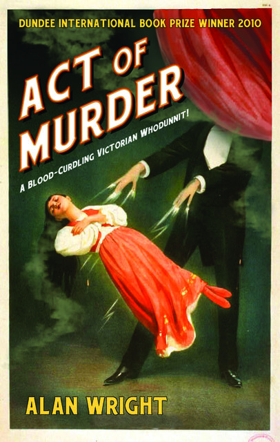 Act of Murder, Alan J.Wright