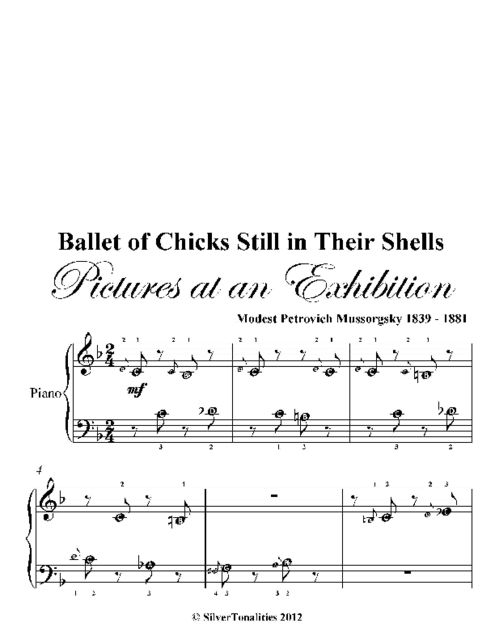 Ballet of Chicks Still in Their Shells Pictures at an Exhibition Beginner Piano Sheet Music, Modest Petrovich Mussorgsky