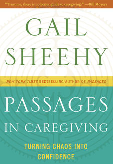 Passages in Caregiving, Gail Sheehy