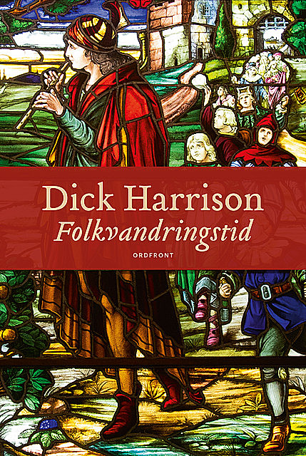 Folkvandringstid, Dick Harrison