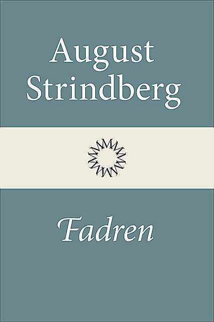 Fadren, August Strindberg