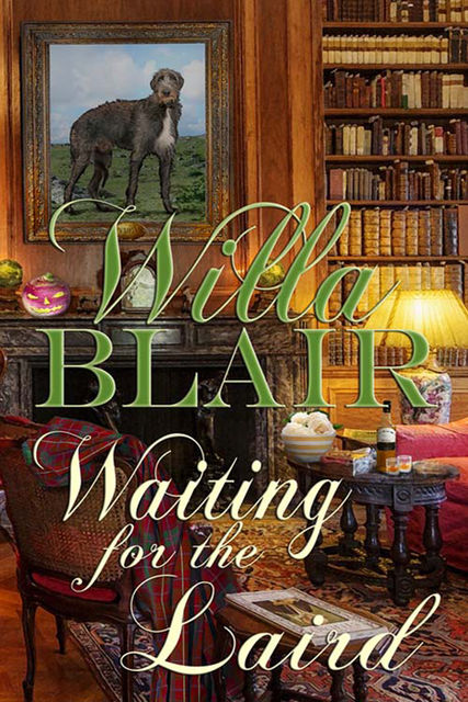 Waiting for the Laird, Willa Blair
