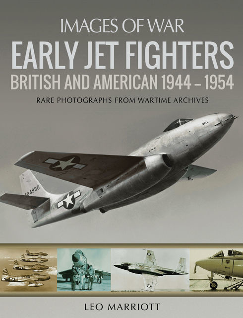 Early Jet Fighters, Leo Marriott
