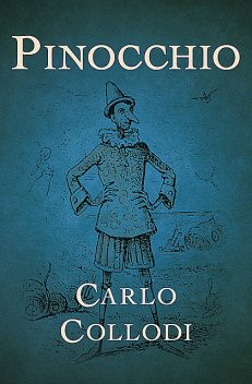 The Adventures of Pinocchio, Carlo Collodi