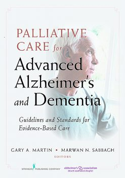 Palliative Care for Advanced Alzheimer's and Dementia, M.S, CRNP, CRNA, Jennifer V. Long