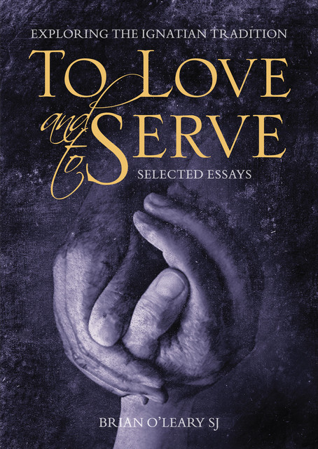 To Love and To Serve, Brian O'Leary