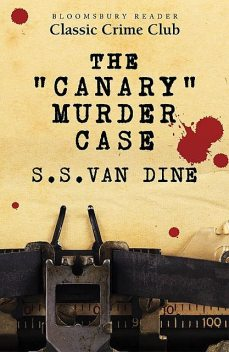 The Canary Murder Case, S.S.Van Dine