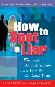 How to Spot a Liar, Gregory Hartley