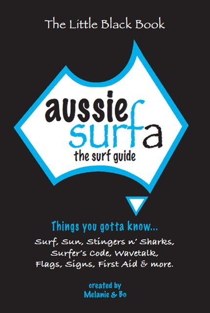 Aussie Surfa – The surf guide, Melanie Lumsden-Ablan