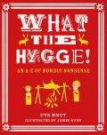 What the Hygge, Ute Knut