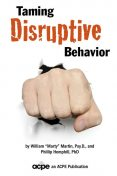 Taming Disruptive Behavior, William Martin, Phillip Hemphill