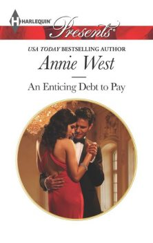 An Enticing Debt to Pay, Annie West