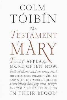 The Testament of Mary, Colm Tóibín