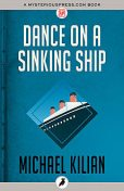 Dance on a Sinking Ship, Michael Kilian