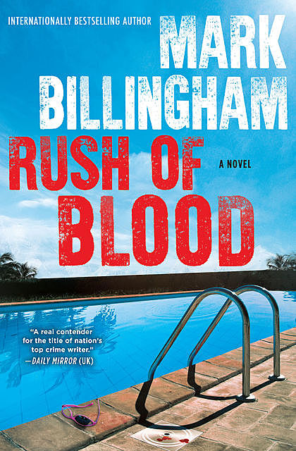 Rush of Blood, Mark Billingham