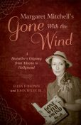 Margaret Mitchell's Gone With the Wind, Ellen Brown, John Wiley Jr.