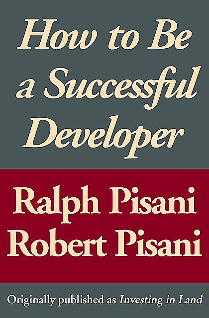 How to Be a Successful Developer, Ralph Pisani, Robert Pisani