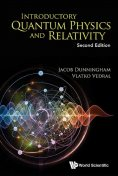 Introductory Quantum Physics and Relativity, Vlatko Vedral, Jacob Dunningham