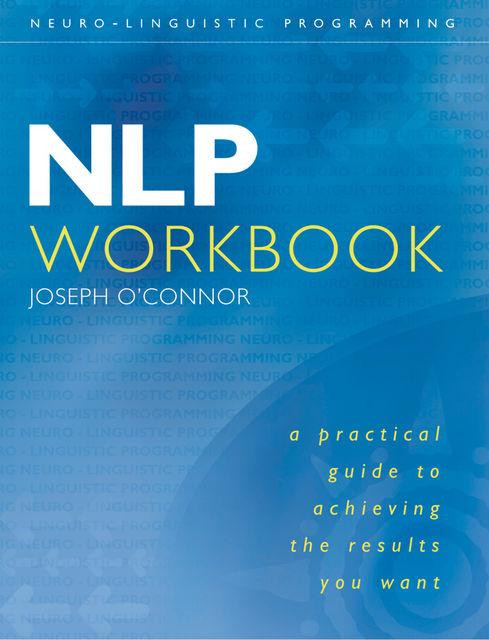 NLP Workbook , Joseph O'Connor