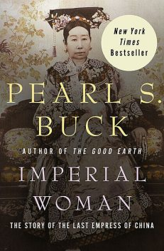 Imperial Woman, Pearl S. Buck
