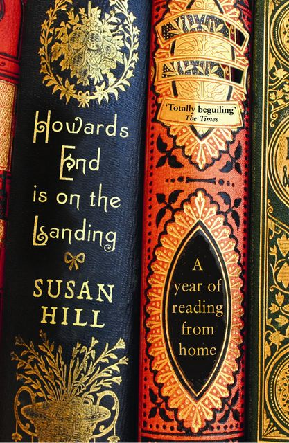 Howards End is on the Landing, Susan Hill