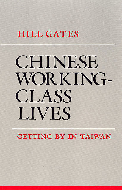 Chinese Working-Class Lives, Hill Gates