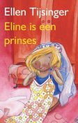 Eline is een prinses, Ellen Tijsinger
