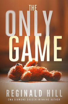 The Only Game, Reginald Hill