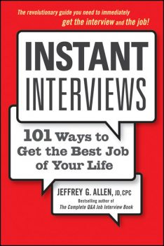 Instant Interviews, Allen, Jeffrey G.